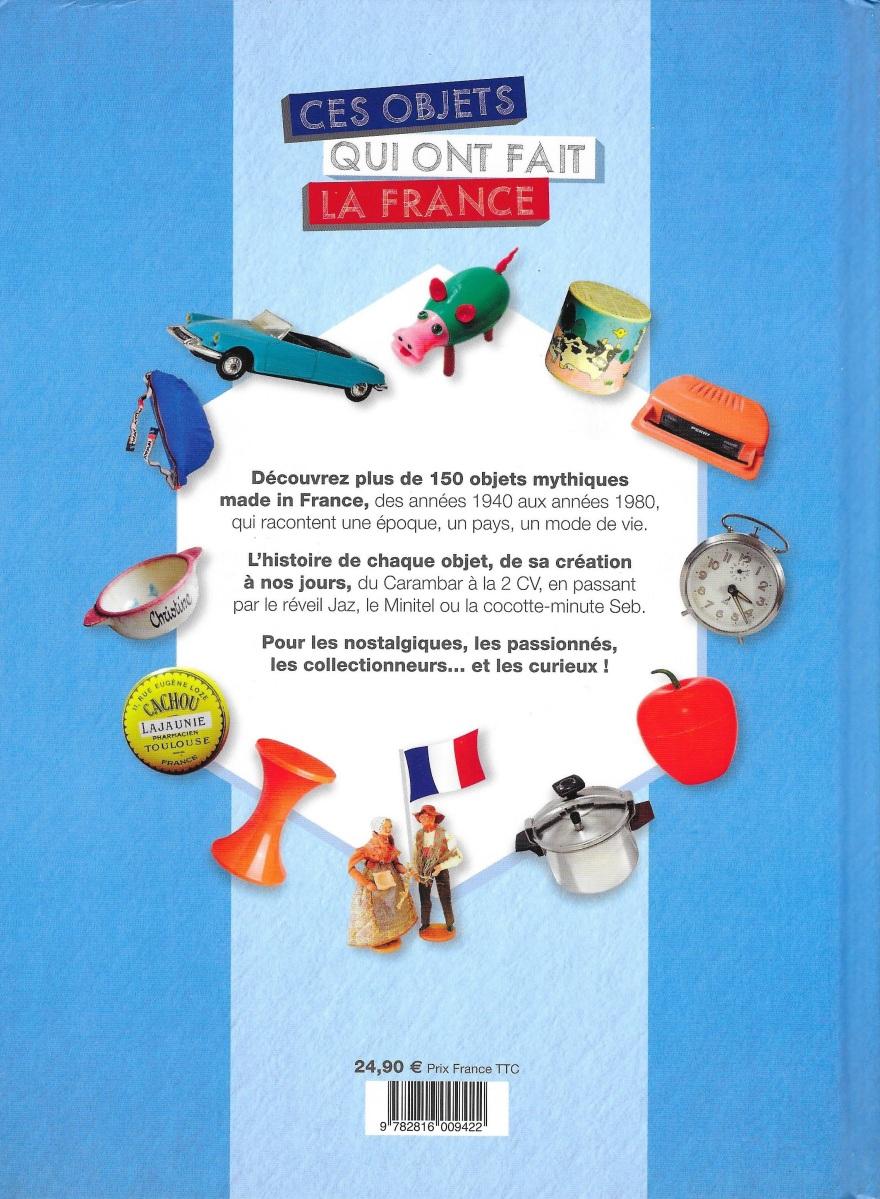 Ces objets qui ont fait la France dos