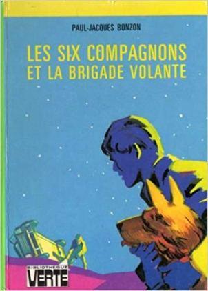 6 compagnons brigade volante