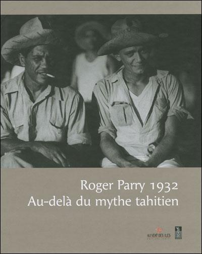 Roger-Parry-1932-au-dela-du-mythe-tahitien